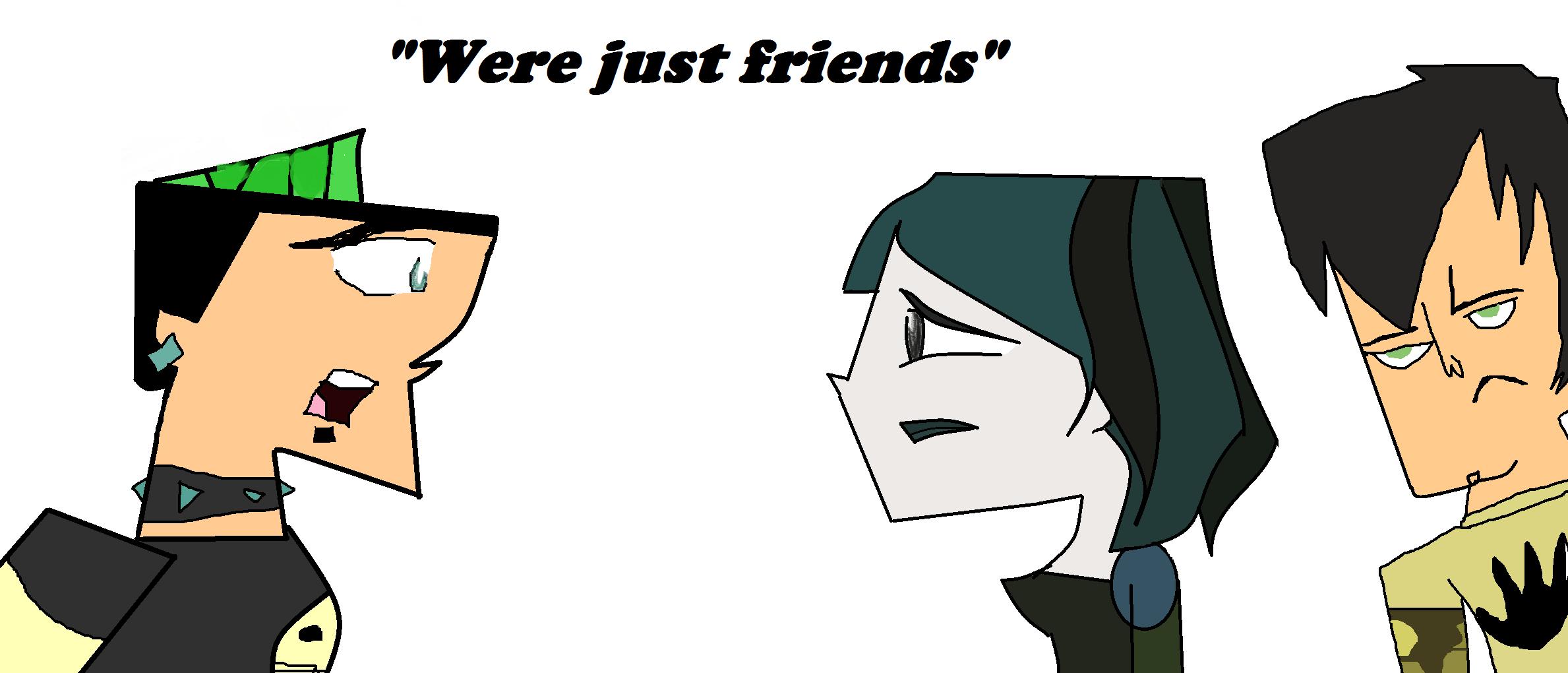 """""""Were just friends"""""""