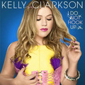 I Do Not Hook Up - kelly-clarkson photo