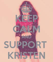 Keep Calm and Support Kristen