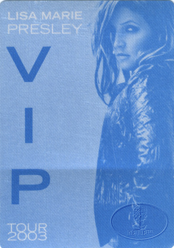 LISA MARIE PRESLEY BACKSTAGE PASS