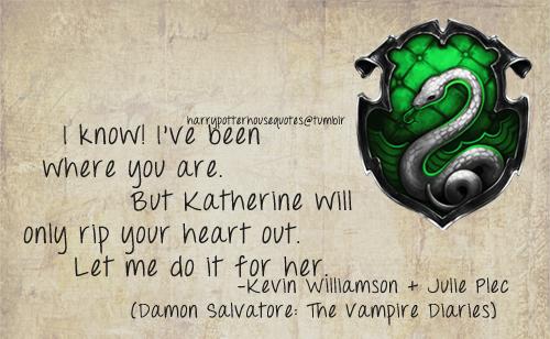 Slytherin Quote por Damon