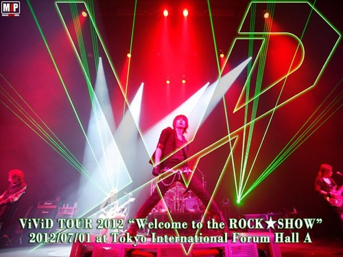 ViViD TOUR 2012 「Welcome to the ROCK★SHOW」