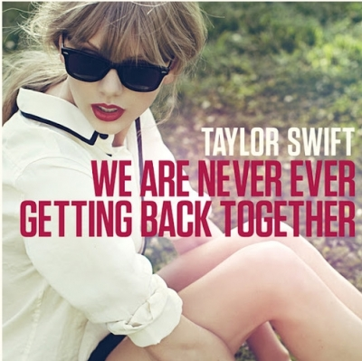 """We Are Never Ever Getting Back Together"" Cover art! Taylor's first single from her upcoming album"