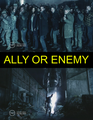 Ally or Enemy?