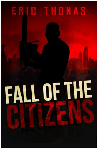 Fall of the Citizens Von Eric Thomas