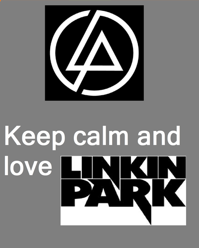KEEP CALM AND l'amour LINKIN PARK