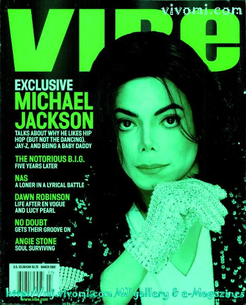 """Michael On The Cover Of The 2002 Issue Of """"VIBE"""" Magazine"""