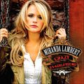 Miranda Lambert: Crazy Ex-Girlfriend