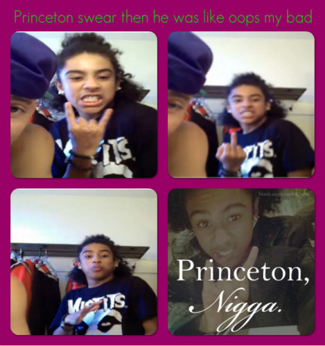 Princeton swear then he was like oops my bad his realize after he did that 哈哈 <3