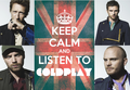 Stay Calm and Listen to Coldplay - coldplay photo