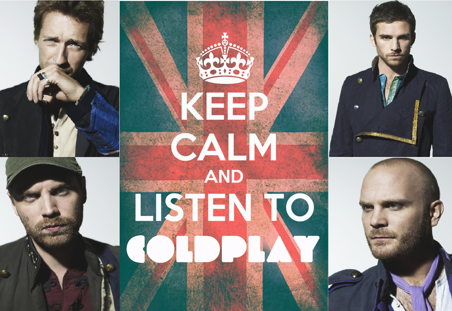 Stay Calm and Listen to Coldplay