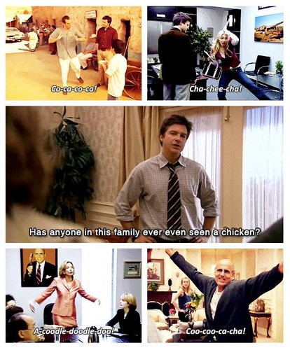 The Bluth family's chicken impressions...