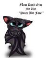 The Pouty Bat Face