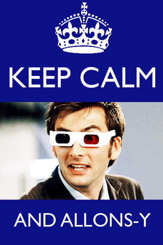 The tenth Doctor 'Keep calm and carry on' remake. :) <3
