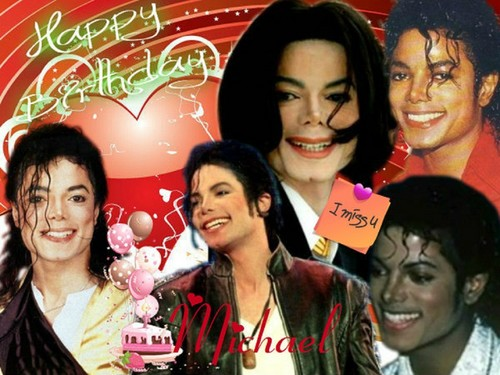 ♥HAPPY BIRTHDAY MICHAEL♥