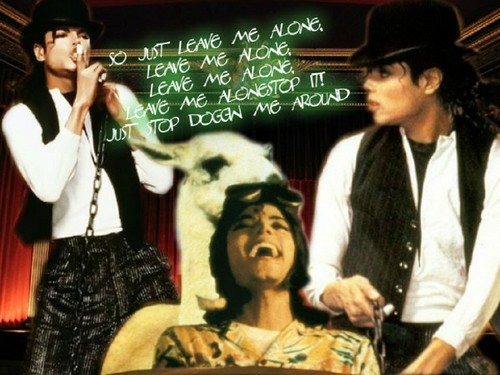 MJ Leave Me Alone