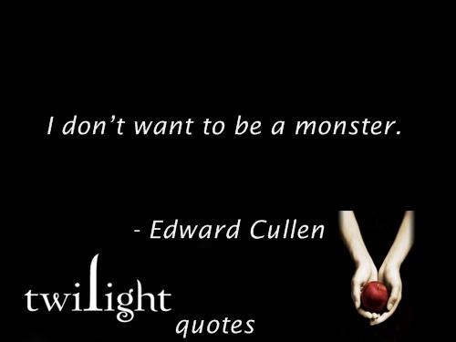 Twilight quotes 221-240