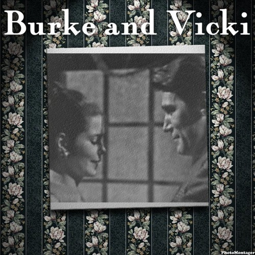 Burke and Vicki