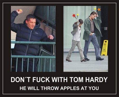 Don't F**k With Tom Hardy