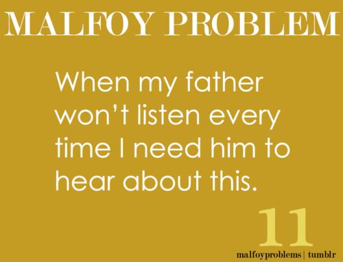 Draco Malfoy problems