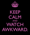 Keep Calm & Wait for Thursdays. - mtvs-awkward photo