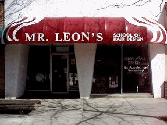 MR. LEON'S SCHOOL of what ??? lol