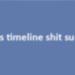 I hate the timeline