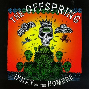 """Ixnay on the Hombre"" was released in ?"