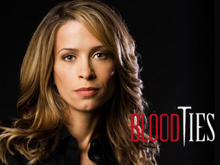 Which is the name of her character in 'Blood Ties'?