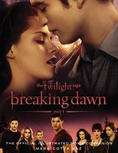 Did you like the first part of the movie Breaking Dawn?