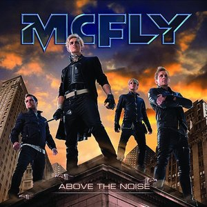 What was McFLY's first single from the Above The Noise album?