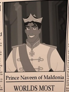FILL IN THE BLANK: Prince Naveen of Maldonia, Worlds Most ________