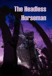 "Who is the author of ""The Headless Horseman""?"