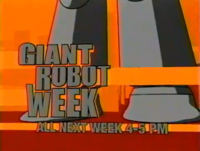 When Toonami aired Giant Robot Week, which mecha anime series was NOT included?