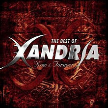 "When was ""Now & Forever: the best of Xandria"" released?"