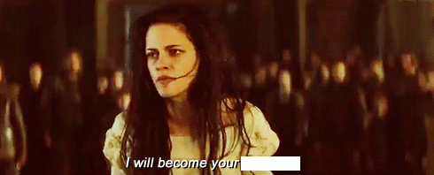 "Kristen Quote - ""I will become your ____!"""