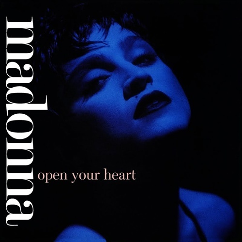 'Open Your Heart' was released in...