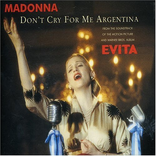 'Don't Cry for Me Argentina' was released in...