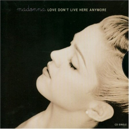 'Love Don't Live Here Anymore' was released in...