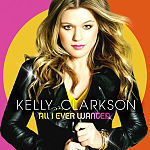 When was Kelly's 4th album All I Ever Wanted released?