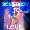 Somebody To Love katiegleek photo