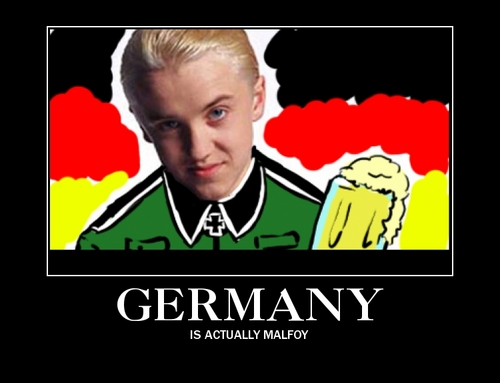 Germany is Malfoy