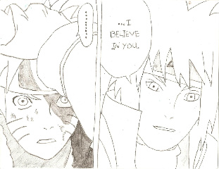 I Belive in you...Naruto.