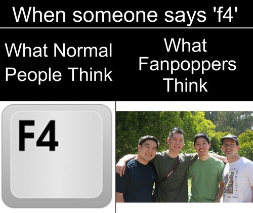 When Someone Says 'f4'..
