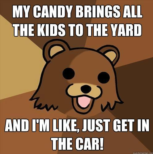 How pedo bear gets the kids.... >;3