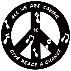 All we're saying is give peace a chance