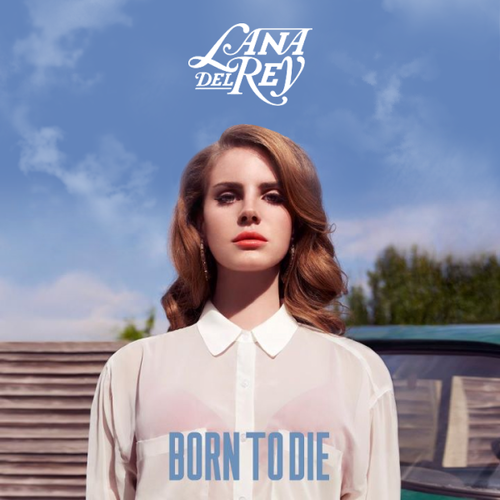 Born To Die (Single Cover)