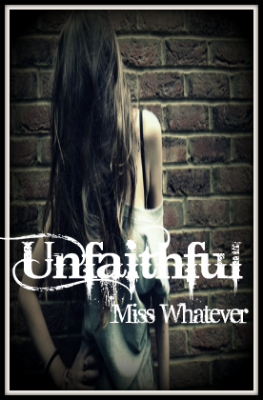 "My New Cover For My Story ""Unfaithful"""