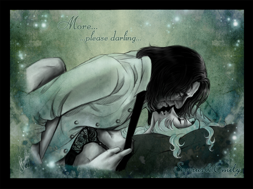 Severus+Emily - More...please darling...