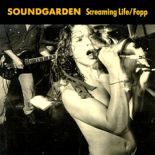 Screaming Life - Soundgarden